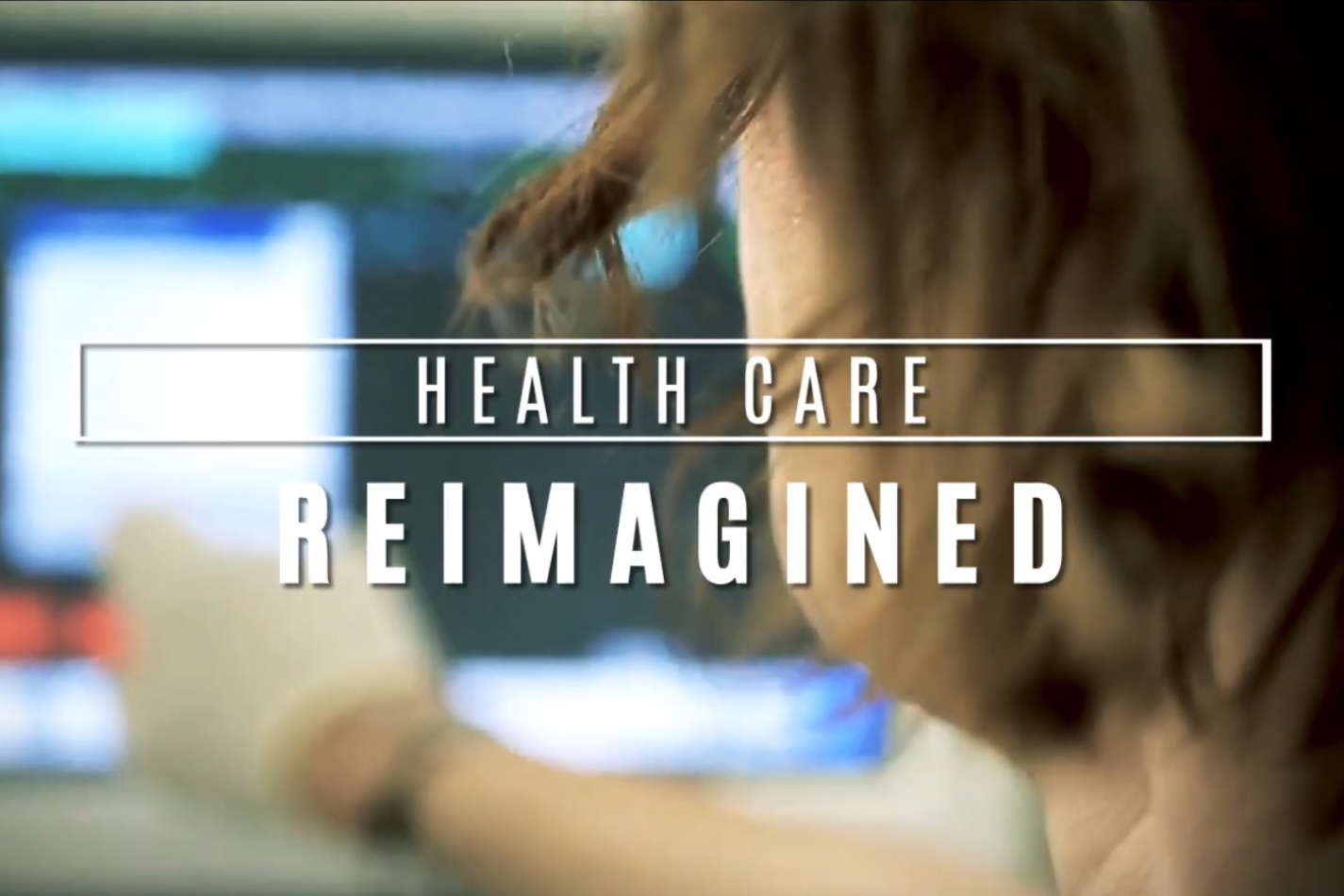 health care reimagined